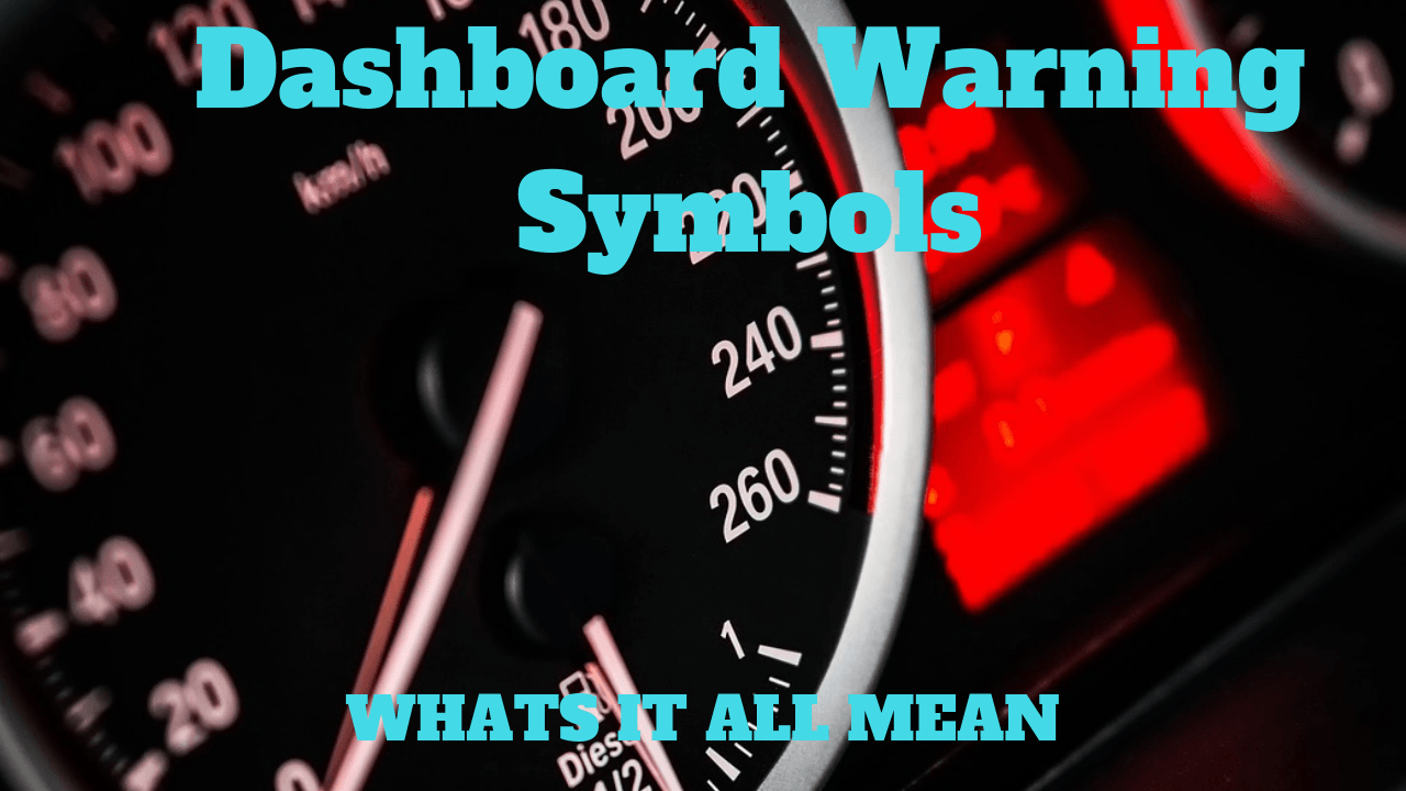 61 Car Dashboard Warning Lights - Their Meanings Explained