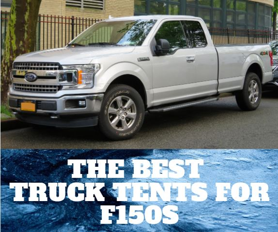 The 4 Best Truck Tents For F150 In 2020
