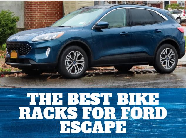 The 5 Best Bike Racks For Ford Escape In 2020